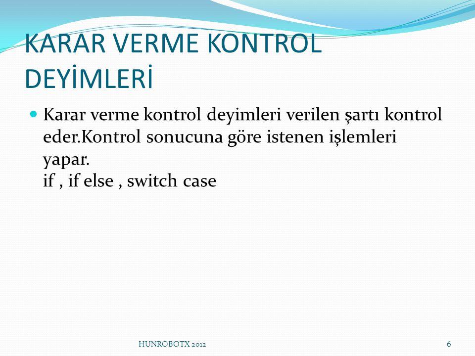 KARAR VERME KONTROL DEYİMLERİ