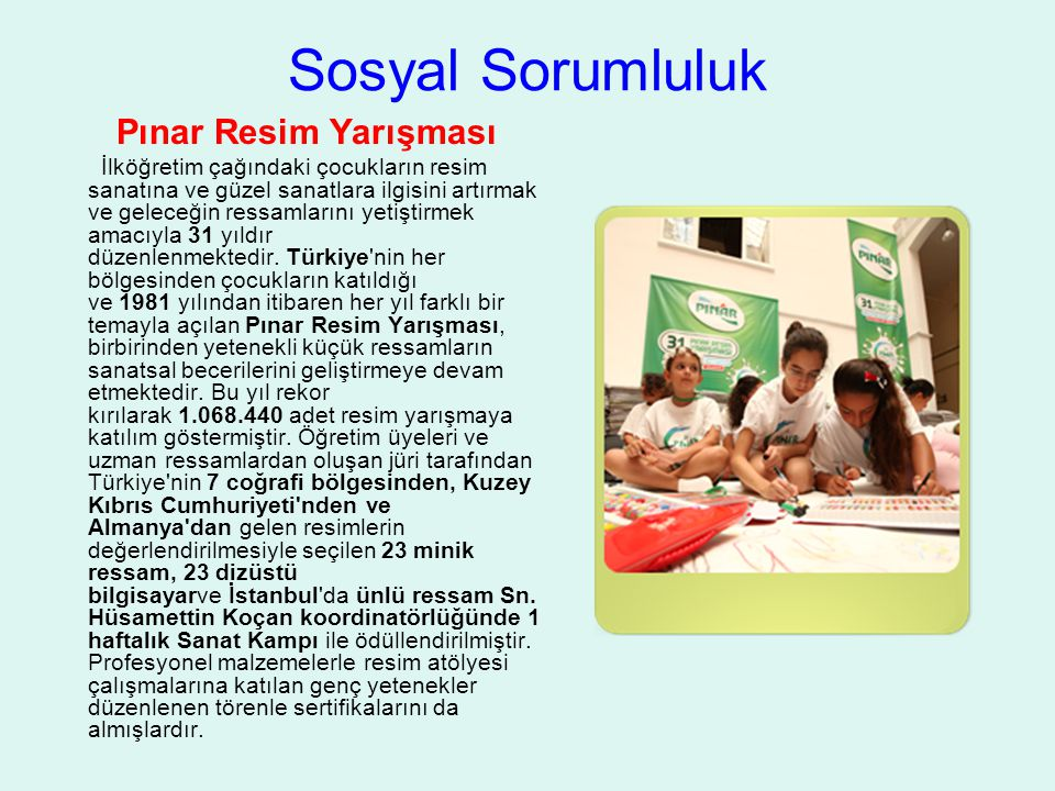 Sosyal Sorumluluk Pınar Resim Yarışması