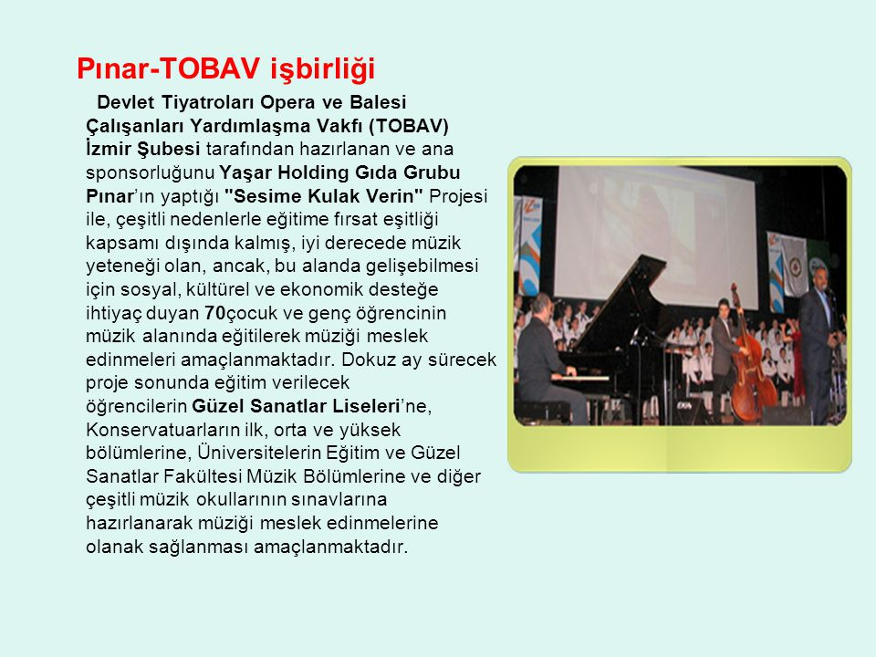 Pınar-TOBAV işbirliği