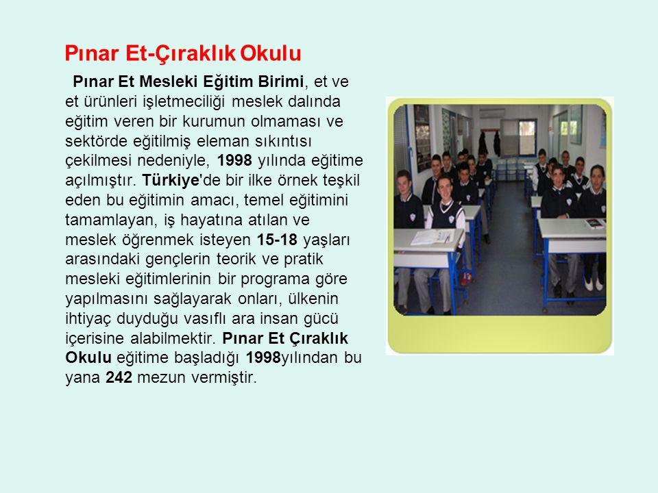 Pınar Et-Çıraklık Okulu