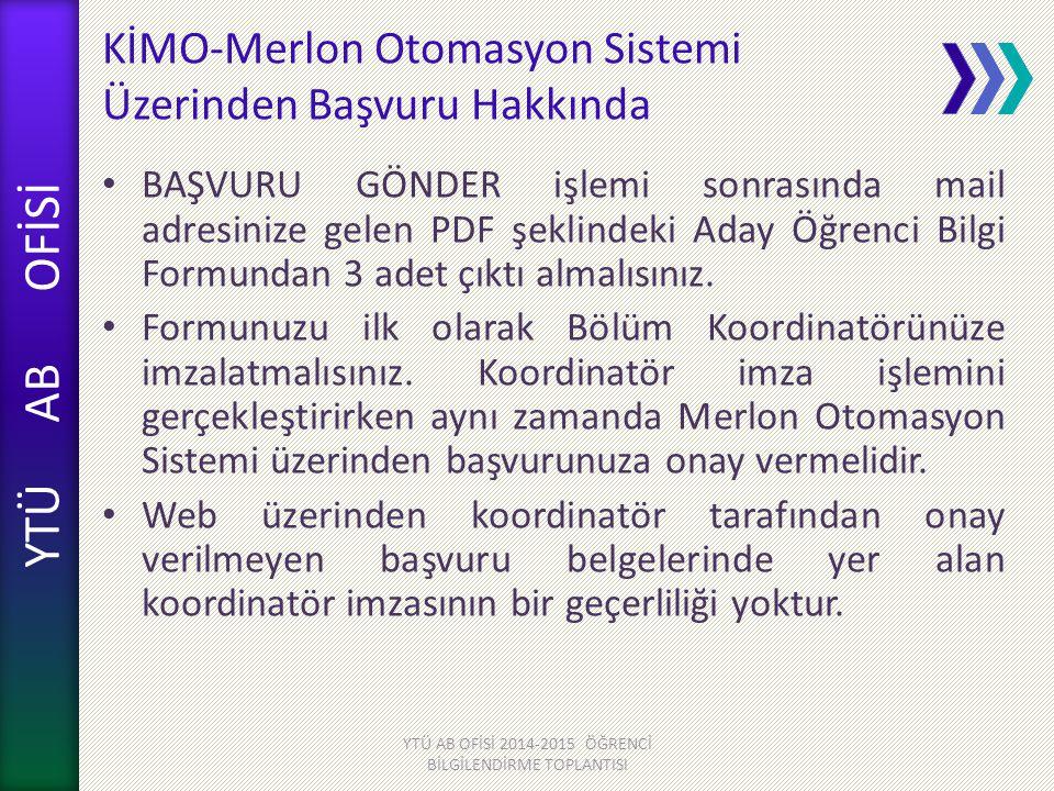 KİMO-Merlon Otomasyon Sistemi Üzerinden Başvuru Hakkında