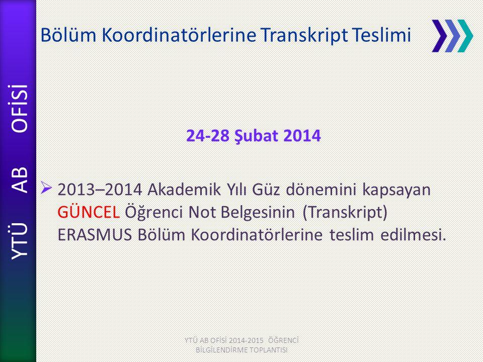Bölüm Koordinatörlerine Transkript Teslimi