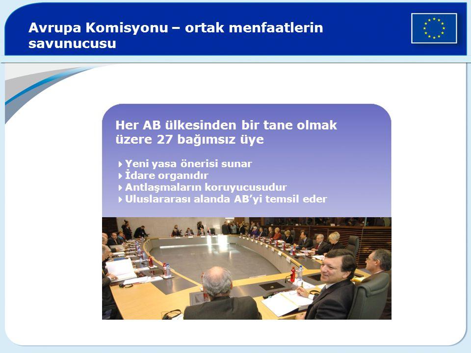 Avrupa Komisyonu – ortak menfaatlerin savunucusu