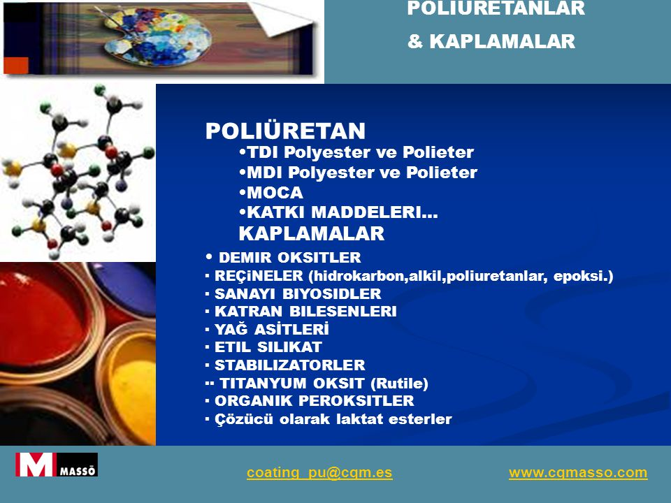 POLIÜRETAN POLIÜRETANLAR & KAPLAMALAR KAPLAMALAR