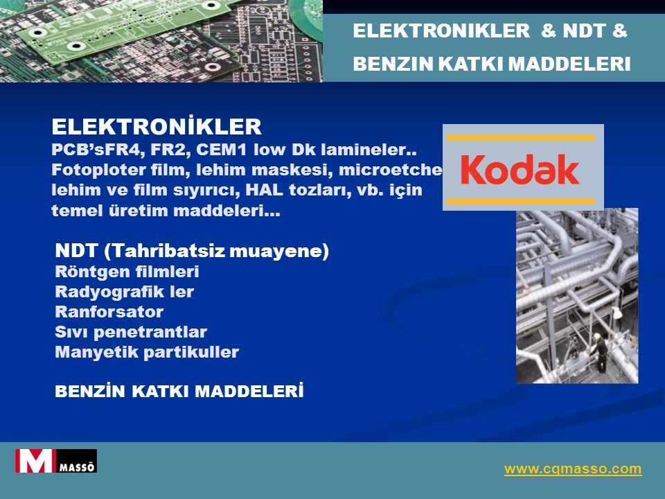 ELEKTRONIKLER & NDT & BENZIN KATKI MADDELERI.