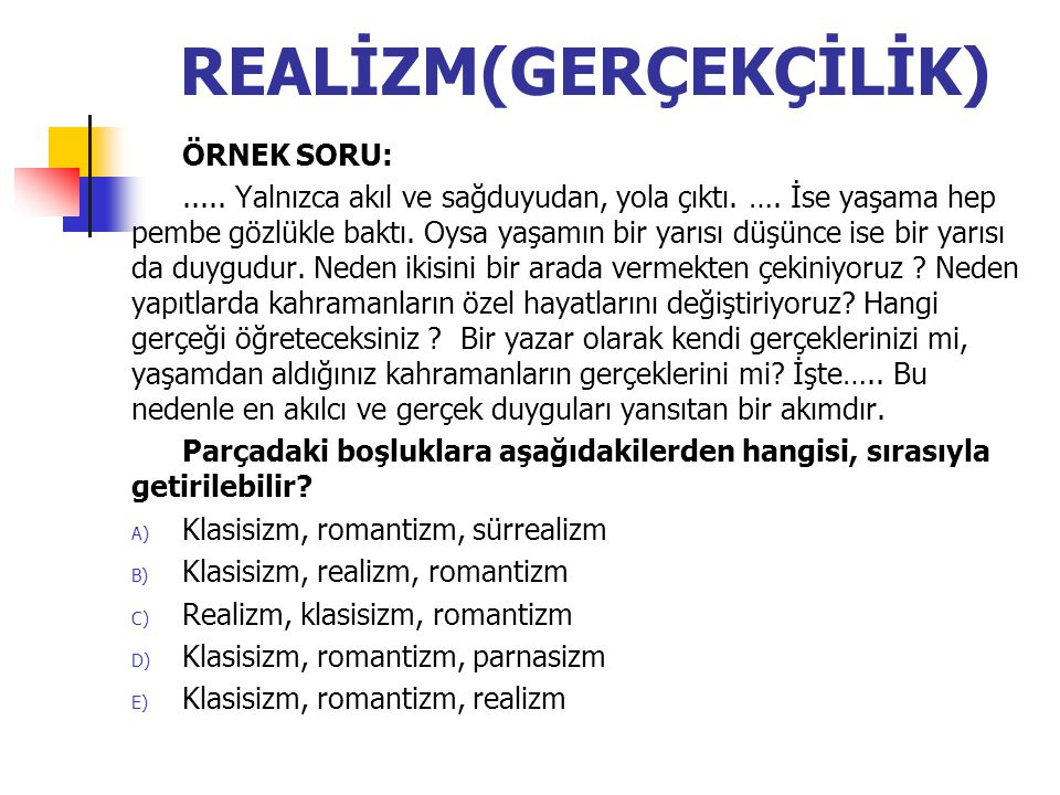 REALİZM(GERÇEKÇİLİK)