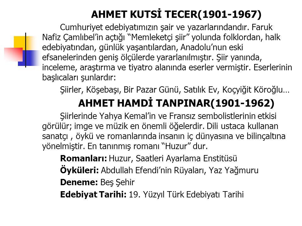 AHMET HAMDİ TANPINAR(1901-1962)