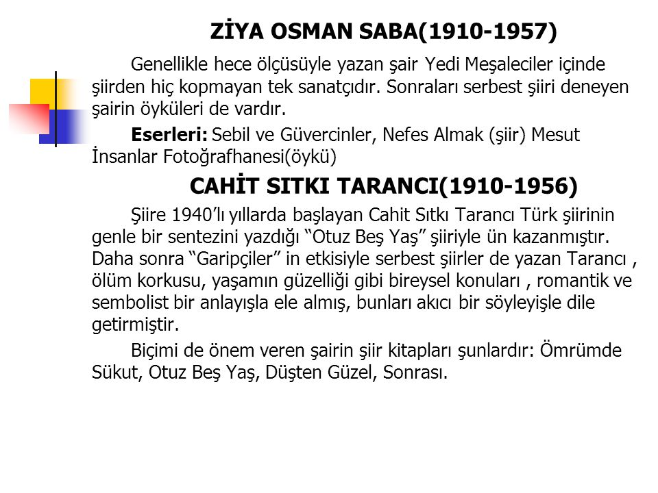 CAHİT SITKI TARANCI(1910-1956)