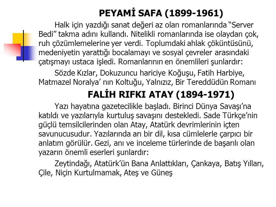 PEYAMİ SAFA (1899-1961) FALİH RIFKI ATAY (1894-1971)