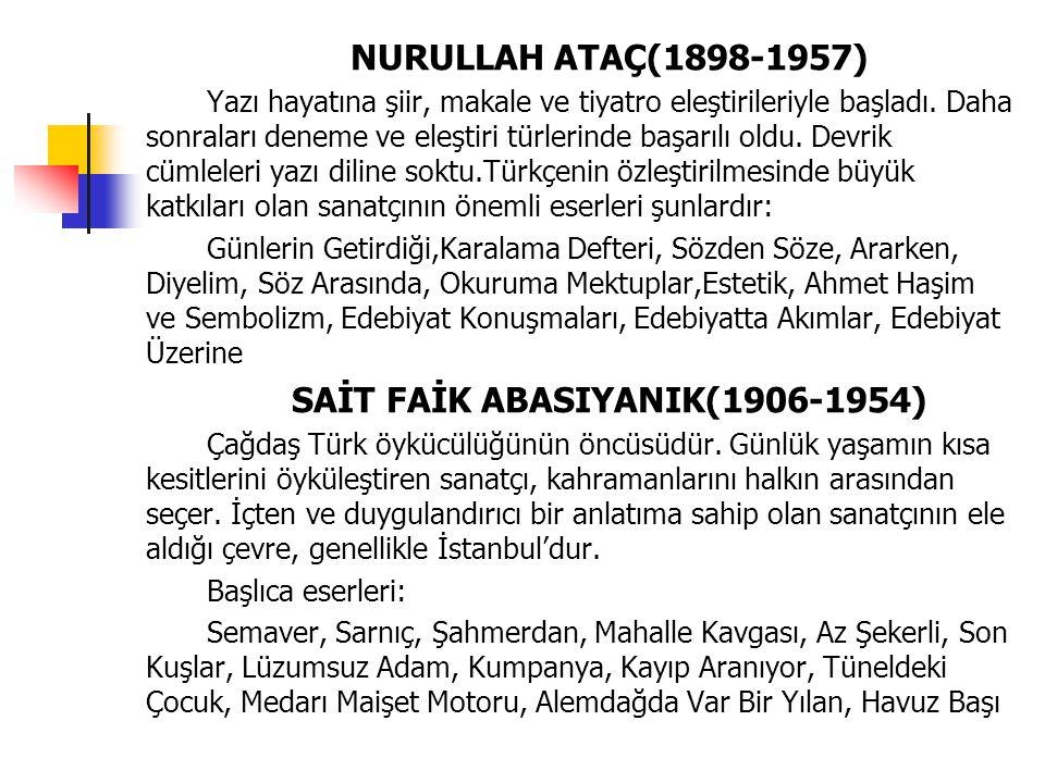 SAİT FAİK ABASIYANIK(1906-1954)