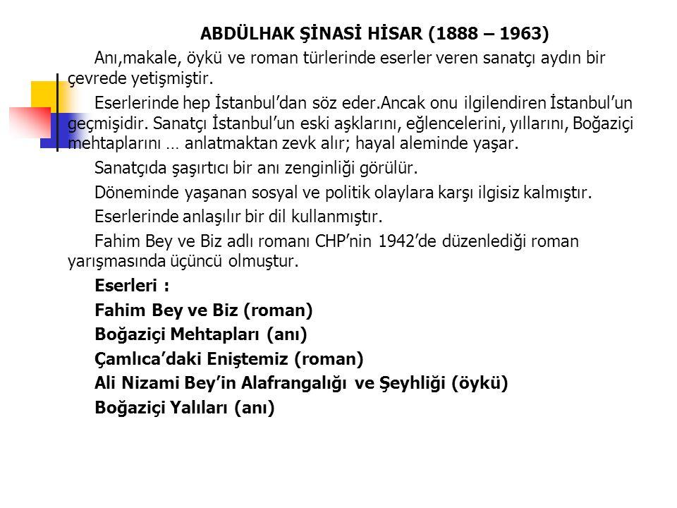 ABDÜLHAK ŞİNASİ HİSAR (1888 – 1963)