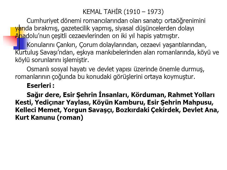 KEMAL TAHİR (1910 – 1973)