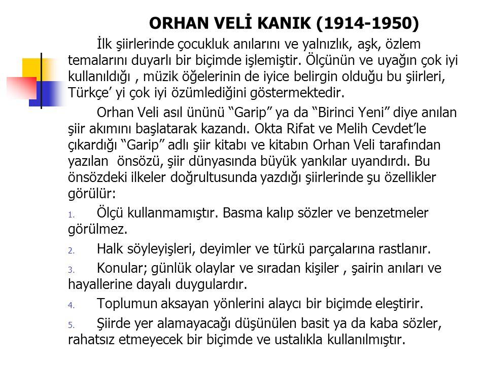 ORHAN VELİ KANIK (1914-1950)