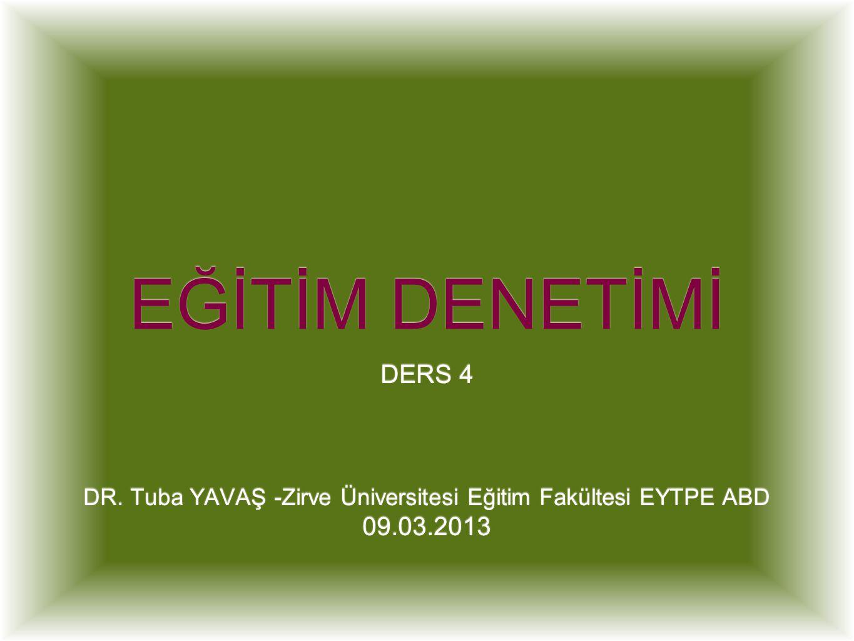DR. Tuba YAVAŞ -Zirve Üniversitesi Eğitim Fakültesi EYTPE ABD