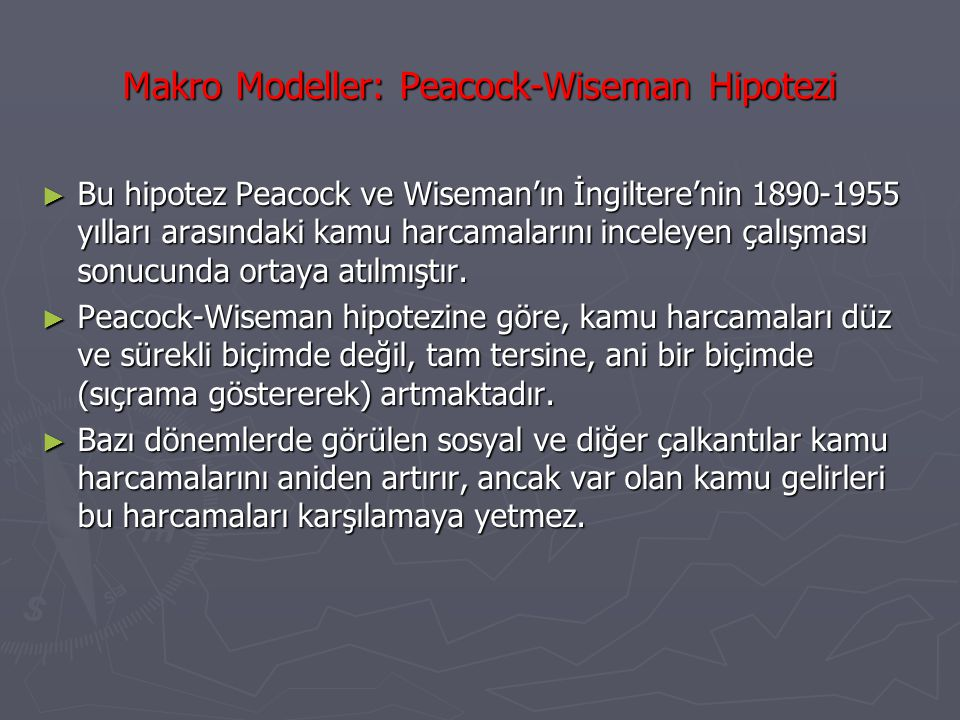 Makro Modeller: Peacock-Wiseman Hipotezi
