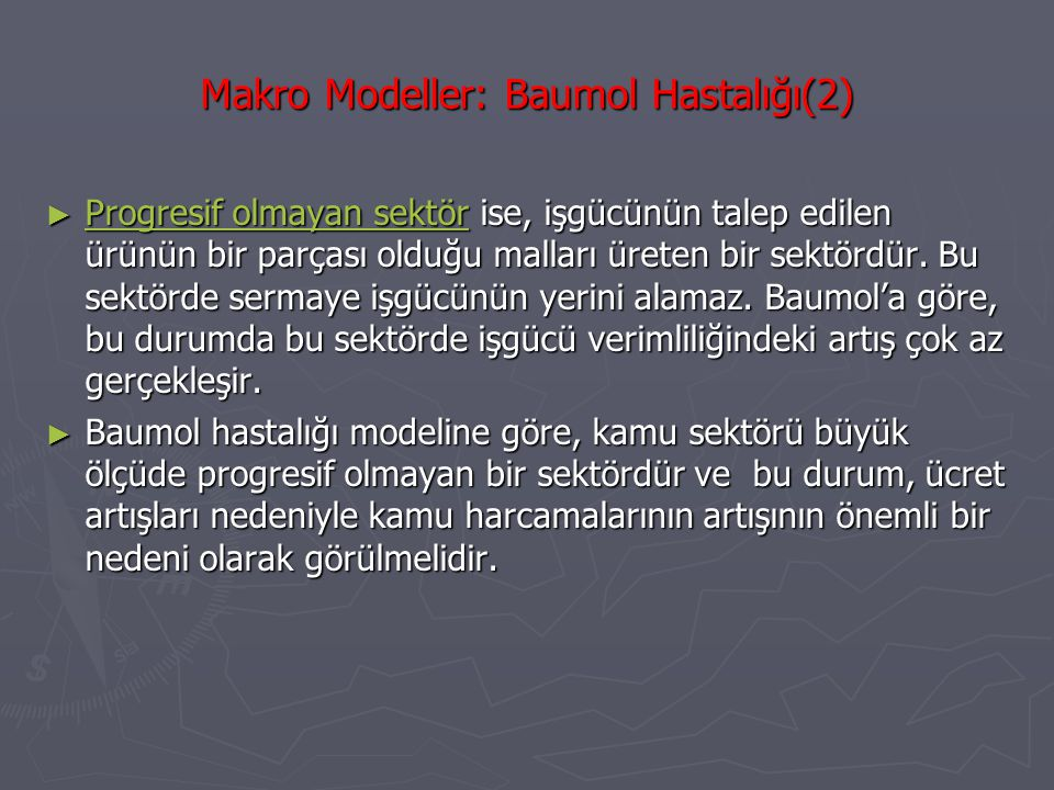 Makro Modeller: Baumol Hastalığı(2)
