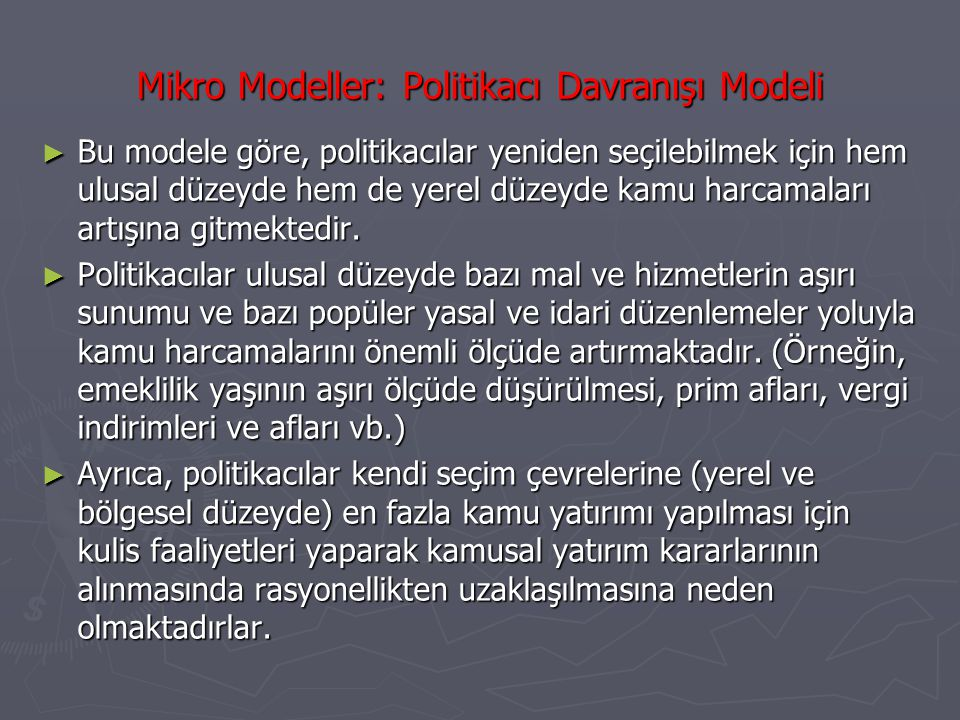 Mikro Modeller: Politikacı Davranışı Modeli