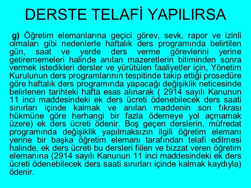DERSTE TELAFİ YAPILIRSA