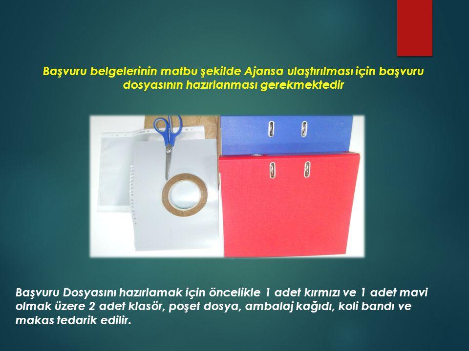 Başvuru belgelerinin matbu şekilde Ajansa ulaştırılması için başvuru dosyasının hazırlanması gerekmektedir