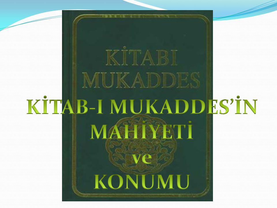 KİTAB-I MUKADDES'İN MAHİYETİ