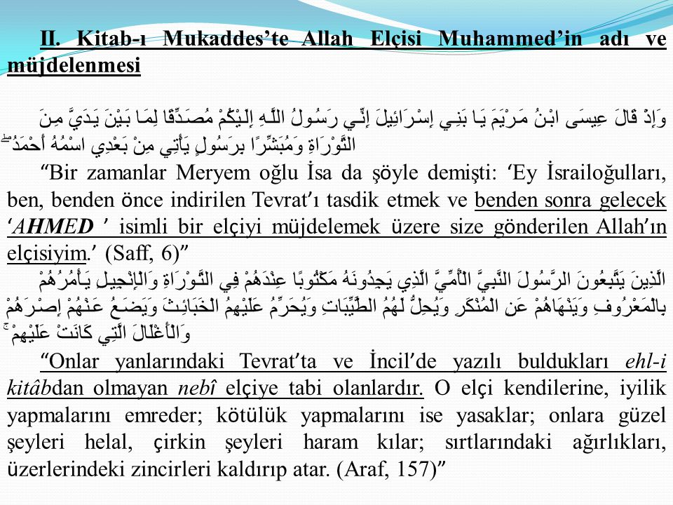 II. Kitab-ı Mukaddes'te Allah Elçisi Muhammed'in adı ve müjdelenmesi