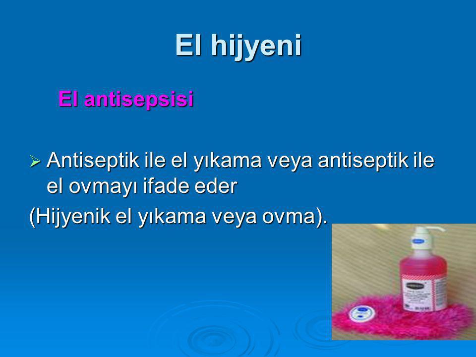El hijyeni El antisepsisi