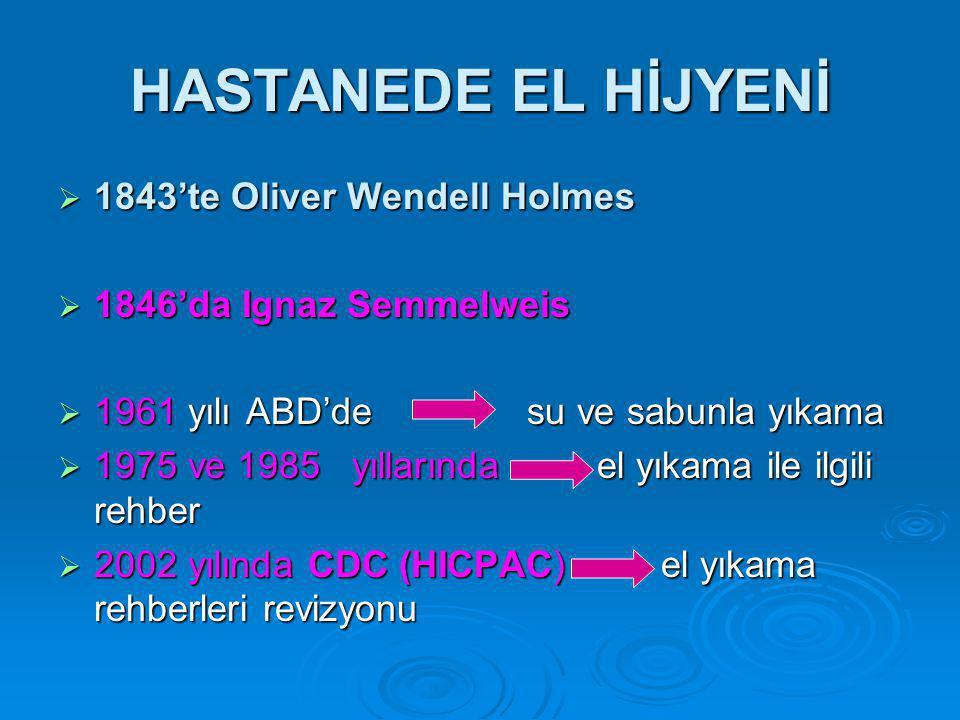 HASTANEDE EL HİJYENİ 1843'te Oliver Wendell Holmes