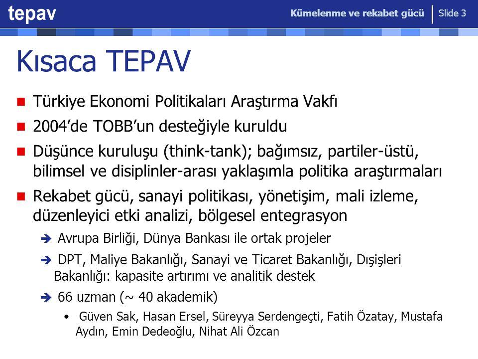 Kısaca TEPAV Türkiye Ekonomi Politikaları Araştırma Vakfı