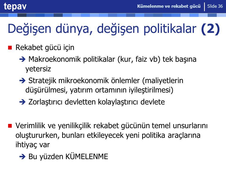 Değişen dünya, değişen politikalar (2)