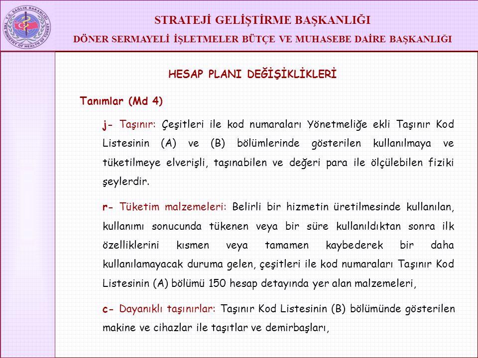 HESAP PLANI DEĞİŞİKLİKLERİ