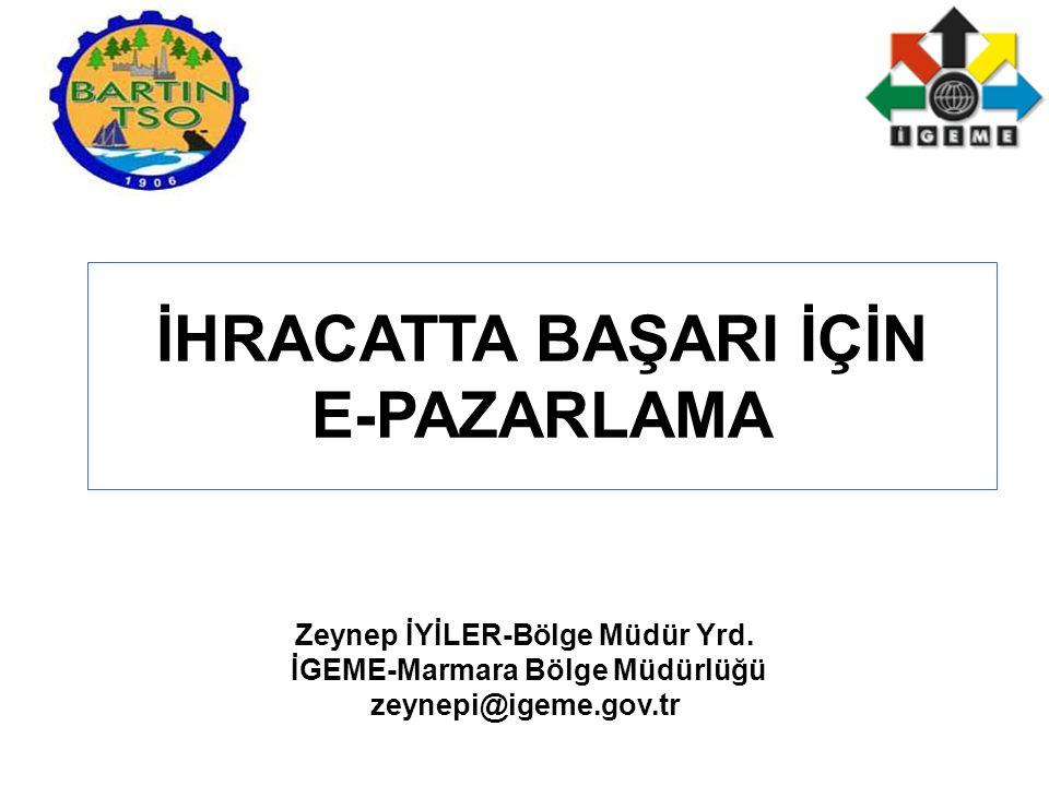 Zeynep İYİLER-Bölge Müdür Yrd. İGEME-Marmara Bölge Müdürlüğü