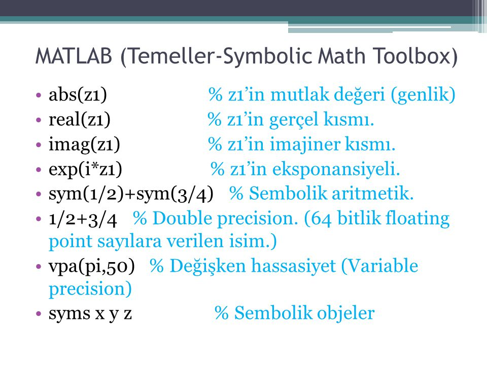 MATLAB (Temeller-Symbolic Math Toolbox)