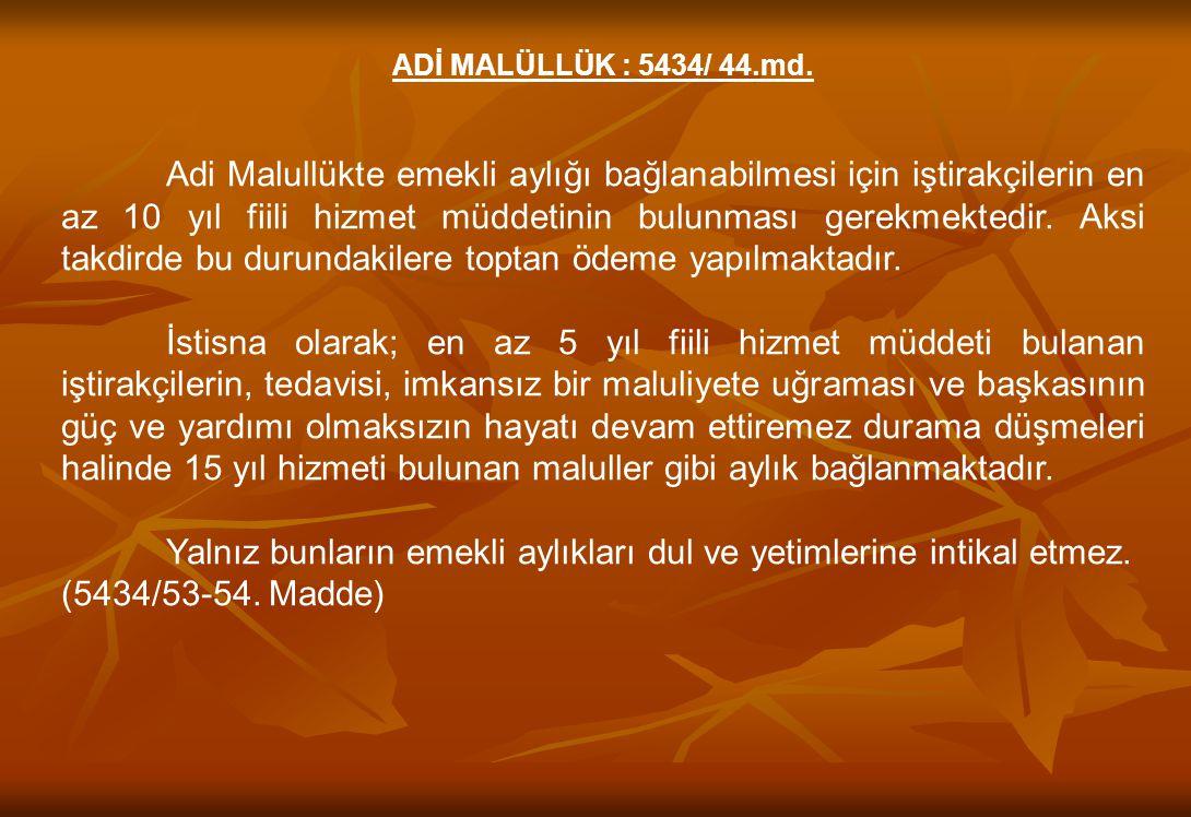İSTEKLE EMEKLİLİK
