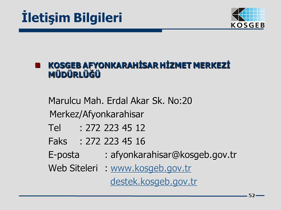 İletişim Bilgileri Marulcu Mah. Erdal Akar Sk. No:20