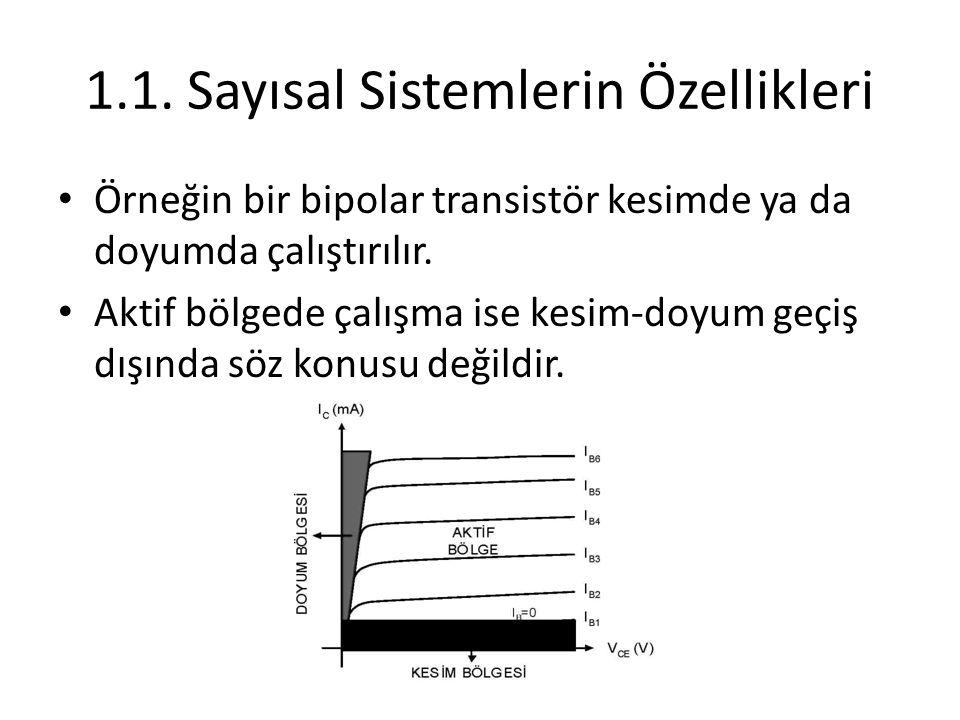 1.1. Sayısal Sistemlerin Özellikleri