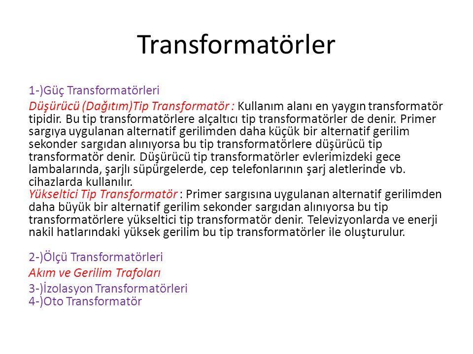 Transformatörler