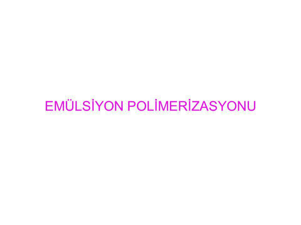 EMÜLSİYON POLİMERİZASYONU