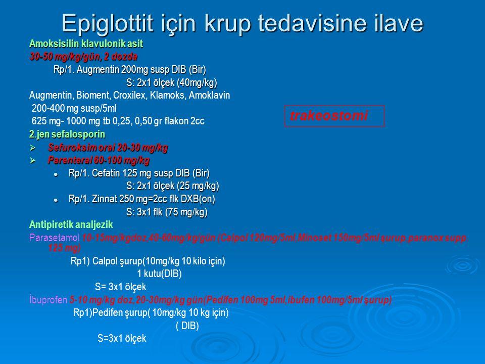 Epiglottit için krup tedavisine ilave