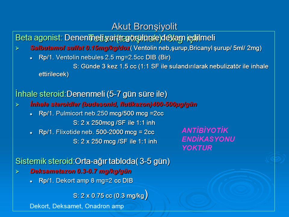 Akut Bronşiyolit Tedavi(tartışmalı)10kg için