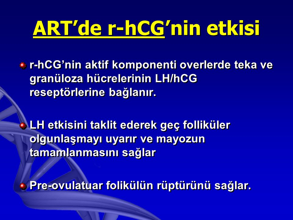 ART'de r-hCG'nin etkisi