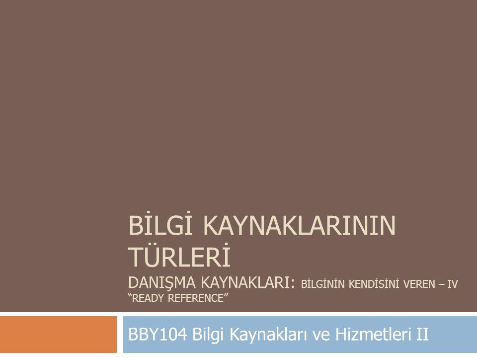 BBY104 Bilgi Kaynakları ve Hizmetleri II