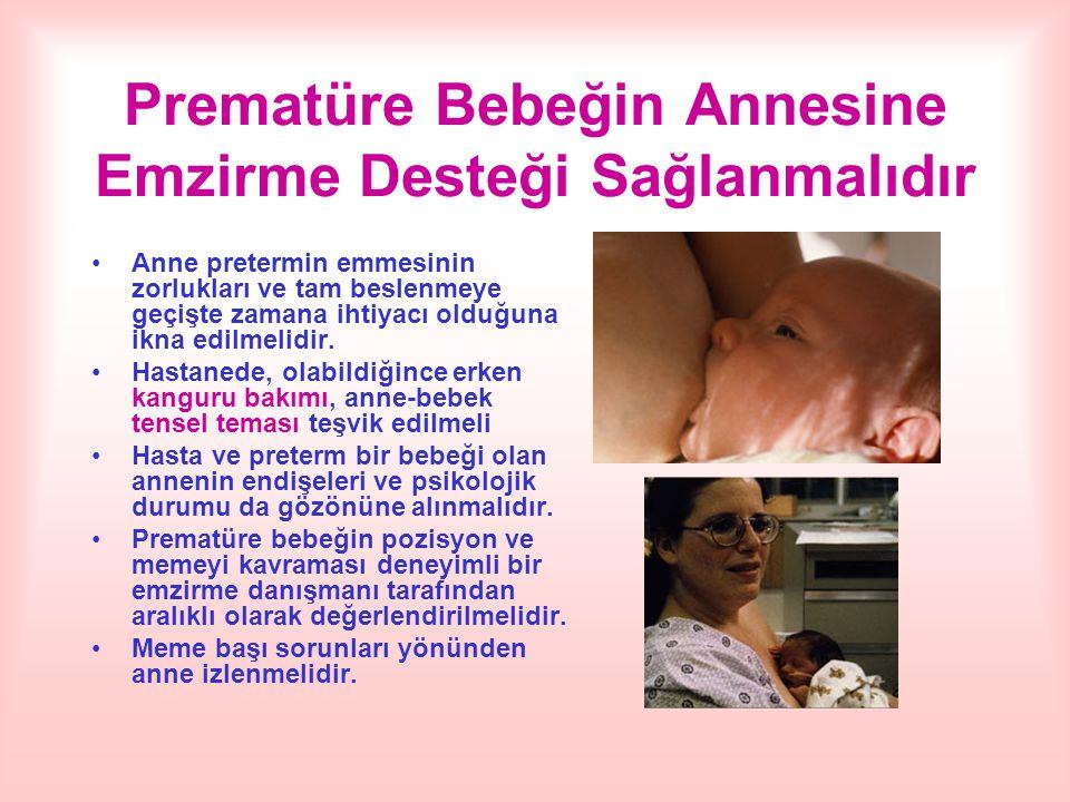Prematüre Bebeğin Annesine Emzirme Desteği Sağlanmalıdır