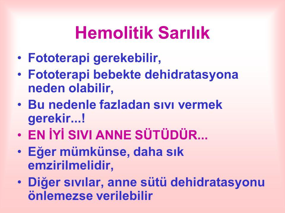 Hemolitik Sarılık Fototerapi gerekebilir,