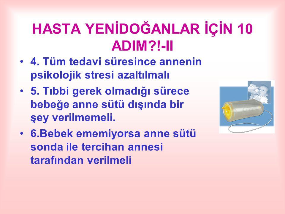 HASTA YENİDOĞANLAR İÇİN 10 ADIM !-II