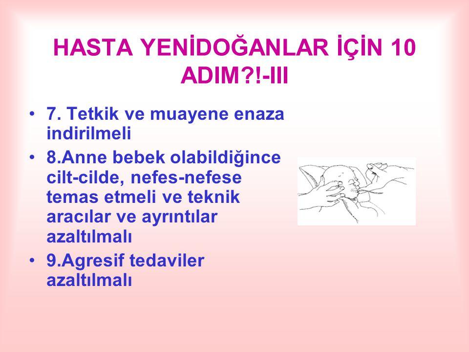 HASTA YENİDOĞANLAR İÇİN 10 ADIM !-III