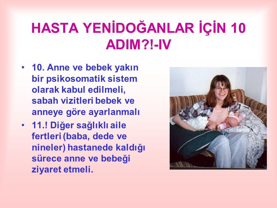 HASTA YENİDOĞANLAR İÇİN 10 ADIM !-IV