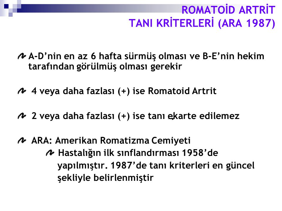 ROMATOİD ARTRİT TANI KRİTERLERİ (ARA 1987)
