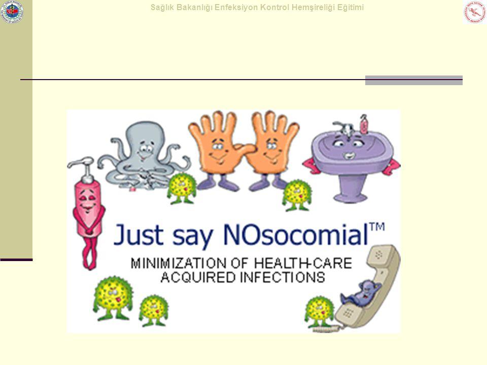 Nozokomiyal enfeksiyonlar, sağlık kurumlarında çok önemli problem oluşturmaktadır.