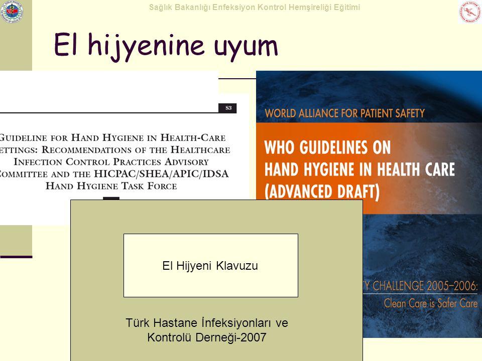 Türk Hastane İnfeksiyonları ve Kontrolü Derneği-2007