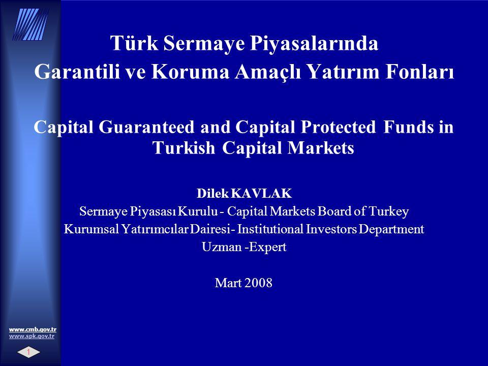 Türk Sermaye Piyasalarında Garantili ve Koruma Amaçlı Yatırım Fonları